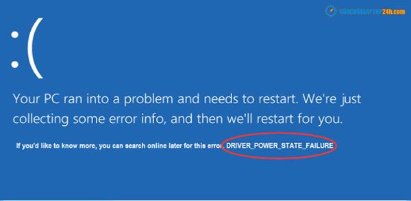 Lỗi Driver Power State Failure trên Windows 10