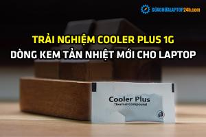 Trải nghiệm dòng keo tản nhiệt cpu Cooler Plus 1g cho laptop