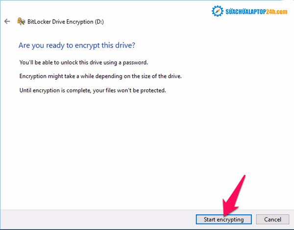 Nhấn nút Start encrypting