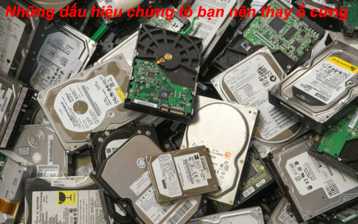 Những dấu hiệu báo bạn nên thay ổ cứng
